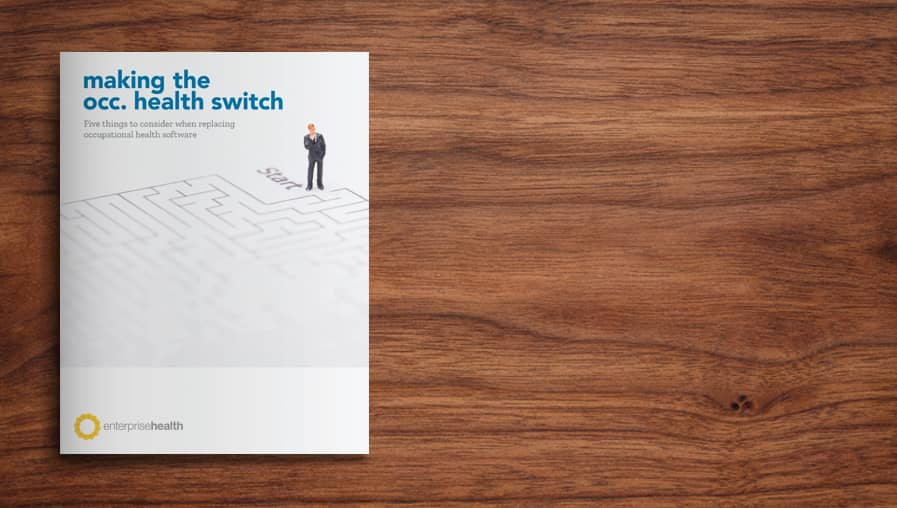 [e-Book] A guide to making the occ. health IT switch